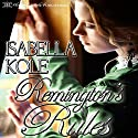 Remington's Rules: Loving the Nobleman, Book 1 Audiobook by Isabella Kole Narrated by Elizabeth Tebb