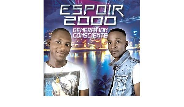 ESPOIR GENERATION CONSCIENTE TÉLÉCHARGER 2000 ALBUM