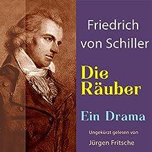 Die Räuber Hörbuch von Friedrich Schiller Gesprochen von: Jürgen Fritsche