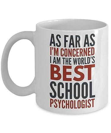 Amazoncom School Psychologist Mug As Far As Im Concerned I Am The