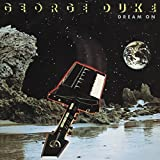 Dream on by George Duke (2016-05-25)