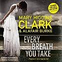 Every Breath You Take Hörbuch von Mary Higgins Clark, Alafair Burke Gesprochen von: Heather Lind