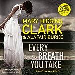 Every Breath You Take | Mary Higgins Clark,Alafair Burke