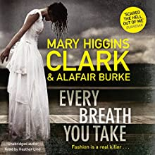 Every Breath You Take Audiobook by Mary Higgins Clark, Alafair Burke Narrated by Heather Lind
