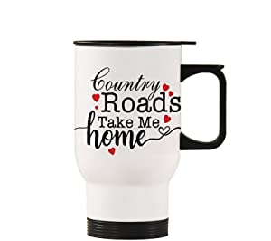 Stainless Steel Double Walled Travel Mug, Country Roads Take Me Home, Travel Mugs with Handle Insulated Car Bottle Best Reusable Coffee Cup Gift White, 440ml