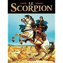 Le Scorpion - tome 5 - La Vallée sacrée (French Edition)