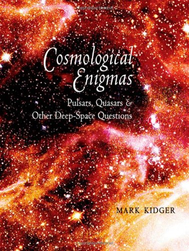 Cosmological Enigmas: Pulsars, Quasars, and Other Deep-Space Questions
