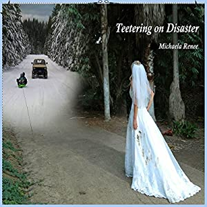 Teetering on Disaster Audiobook