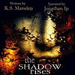 The Shadow Rises: Witch-Hunter, Book 1 | K.S. Marsden