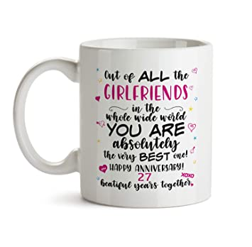 0ade51de17ed5 27th Wedding Anniversary Gift Mug - BB60 Happy Dating Anniv To The Very Best  Ever Girlfriend