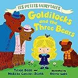 Goldilocks and the Three Bears: Les Petits Fairytales