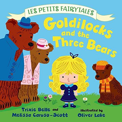 (Goldilocks and the Three Bears: Les Petits Fairytales)