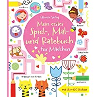 Mein erstes Spiel-, Mal- und Ratebuch für Mädchen: Usborne zum Mitmachen