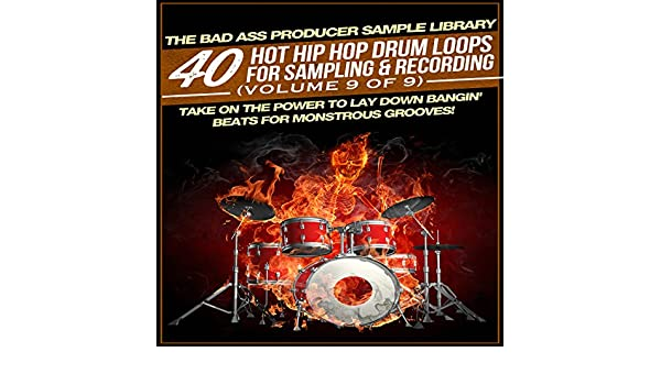 40 Hot Hip Hop Drum Loops for Sampling & Recording (Volume 9