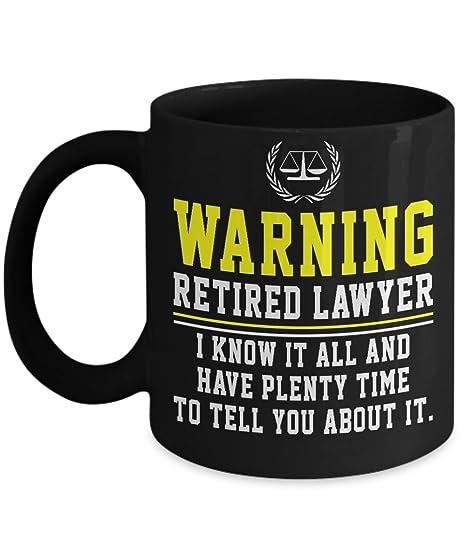 Amazoncom Lawyer Attorney Mug Warning Retired Lawyer I Know It