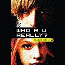 Who R U Really? Audiobook by Margo Kelly Narrated by Nika Solviero