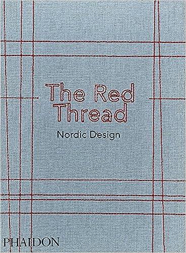 The red thread nordic design oak the nordic journal the red thread nordic design oak the nordic journal 9780714873473 amazon books solutioingenieria Choice Image