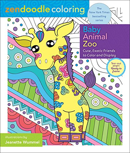 Zendoodle Coloring: Baby Animal Zoo: Cute, Exotic Friends to Color and Display