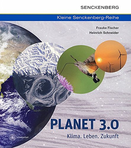 Planet 3.0   Klima. Leben. Zukunft  Kleine Senckenberg Reihe