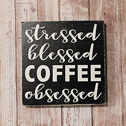 Amazon Com Uniquepig Stressed Blessed Coffee Obsessed Funny Quotes