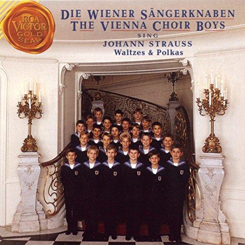 The Vienna Choir Boys Sing Johann Strauss Waltzes and Polkas