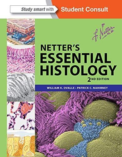 Netter's Essential Histology (Netter Basic Science) Pdf