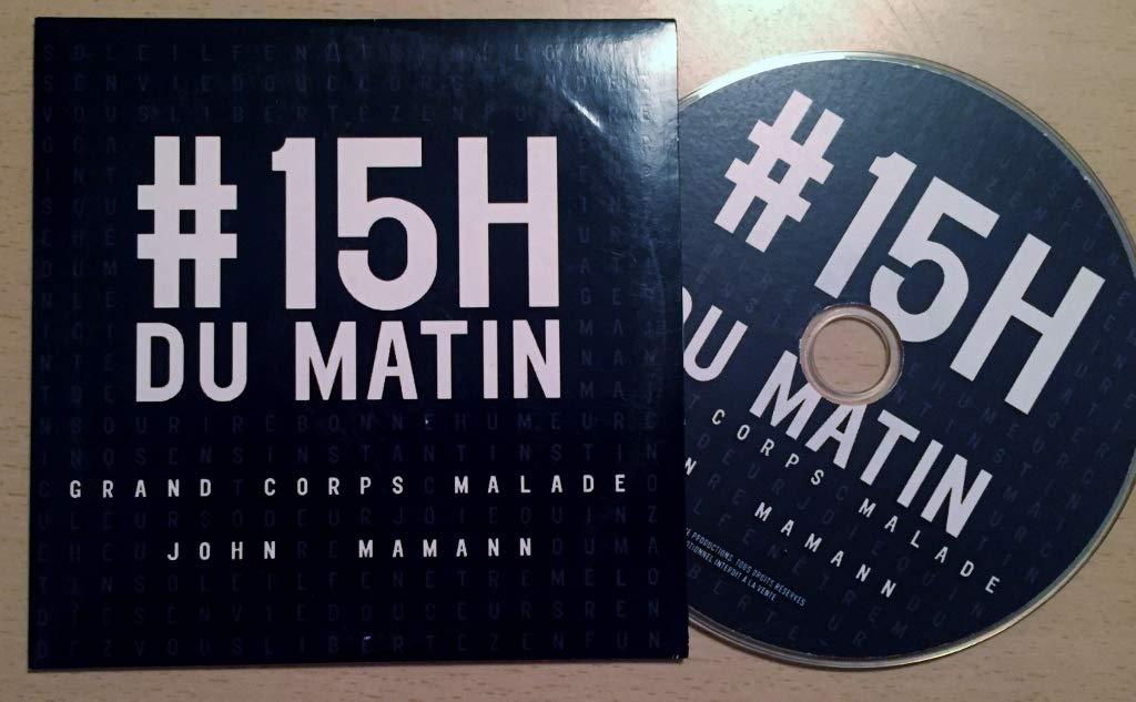 Grand Corps Malade John Mamann #15H du Matin 1 trk