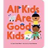 All Kids Are Good Kids