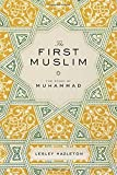 Image of The First Muslim: The Story of Muhammad