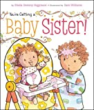 You're Getting a Baby Sister! - Best Reviews Guide