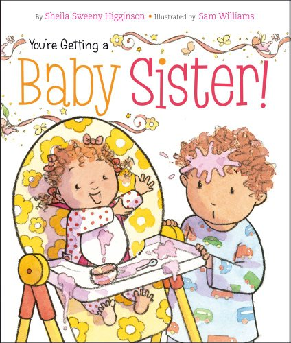 You're Getting a Baby Sister! -