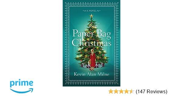 the paper bag christmas milne kevin alan