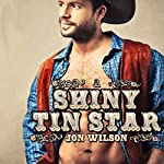 A Shiny Tin Star   Jon Wilson