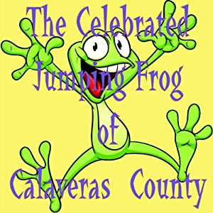 a review of the story the notorious jumping frog of calaveras county Essays and criticism on mark twain's the celebrated jumping frog of calaveras county  jumping frog story,  notorious jumping frog of calaveras county.