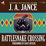 Rattlesnake Crossing: A Brady Novel of Suspense   J. A. Jance