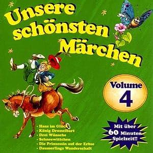 Unsere schönsten Märchen 4 Hörbuch