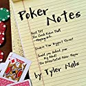 Poker Notes Audiobook by Tyler Nals Narrated by Adam Schulmerich