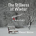 The Stillness of Winter | Vincent Watson
