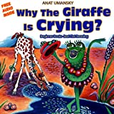 Children's Books: Why  The Giraffe Is Crying?(+audiobook) (Teaches your kids about  Emotions & Feelings) (Animals & Mammals books for kids) short story ...  collection Book 1) (English Edition)