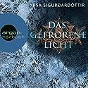 Das gefrorene Licht (Dóra Guðmundsdóttir 2) Audiobook by Yrsa Sigurðardóttir Narrated by Christiane Marx