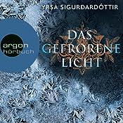 Das gefrorene Licht (Dóra Guðmundsdóttir 2) | Yrsa Sigurðardóttir