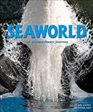 SeaWorld: An Extraordinary Journey