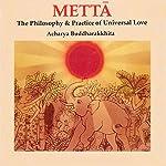 Mettā: Philosophy & Practice of Universal Love | A. Buddharakkhita