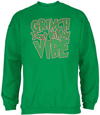 Dont Be A Grinch Adult Crewneck Sweatshirt