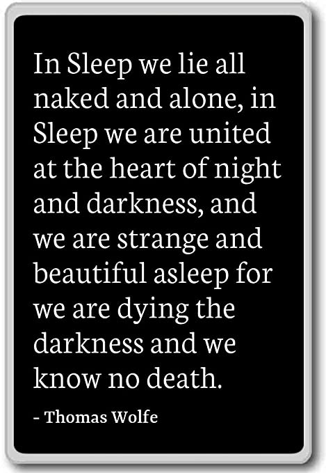 Amazon.com: In Sleep we lie all naked and alone, in Sleep ...