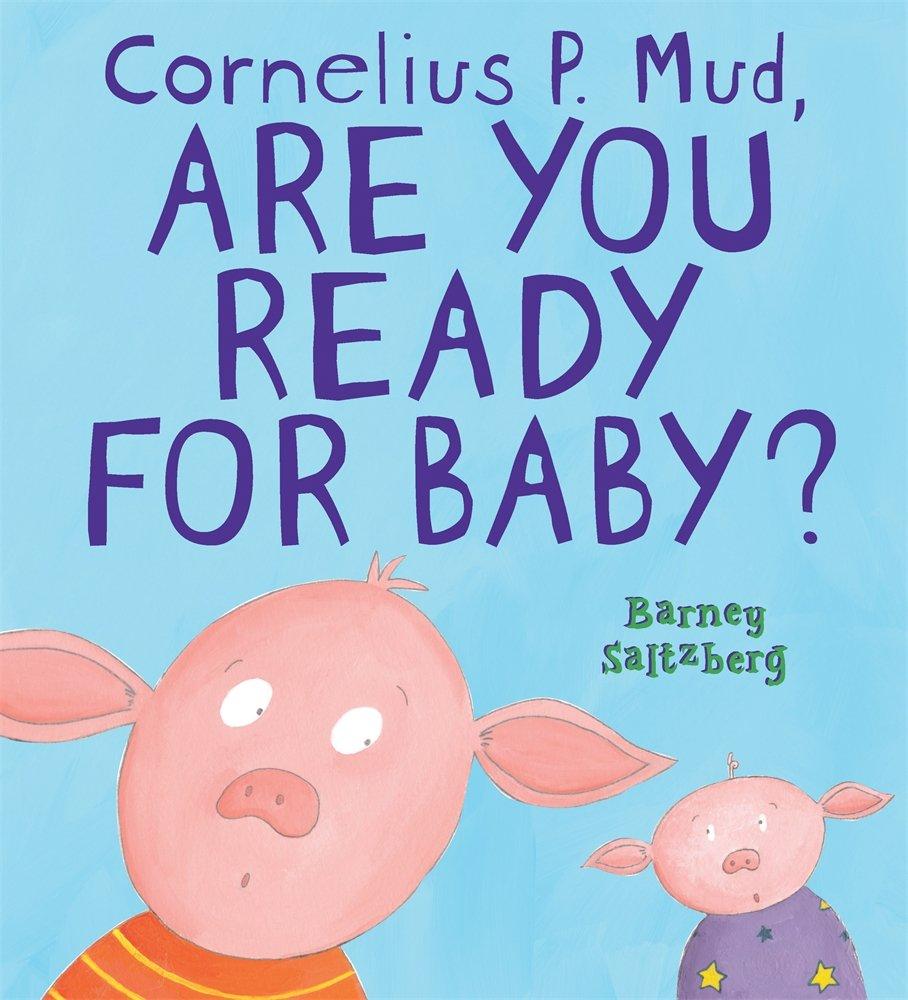 Cornelius Mud Are Ready Baby