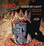 Tabo - Gods of Light : The Indo-Tibetan Masterpiece, van Ham, Peter, 3777423262