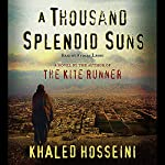 A Thousand Splendid Suns | Khaled Hosseini