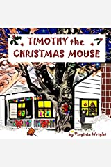 Timothy the Christmas Mouse Paperback