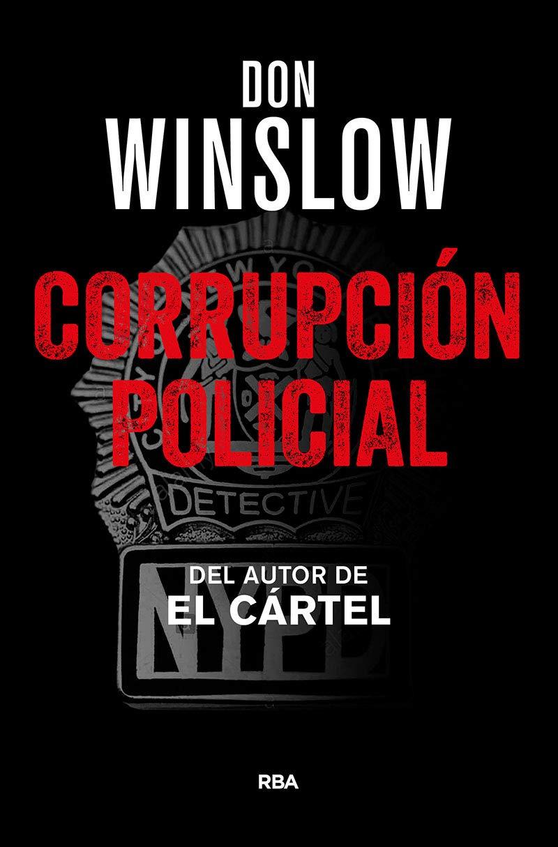 Corrupción Policial (NOVELA POLICÍACA BIB): Amazon.es: Winslow ...